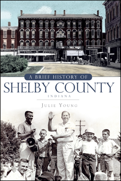 A Brief History of Shelby County book cover. By Julie Young.