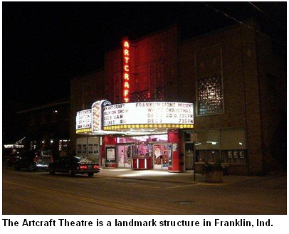 The Artcraft Theatre is a landmark structure in Franklin, Ind.