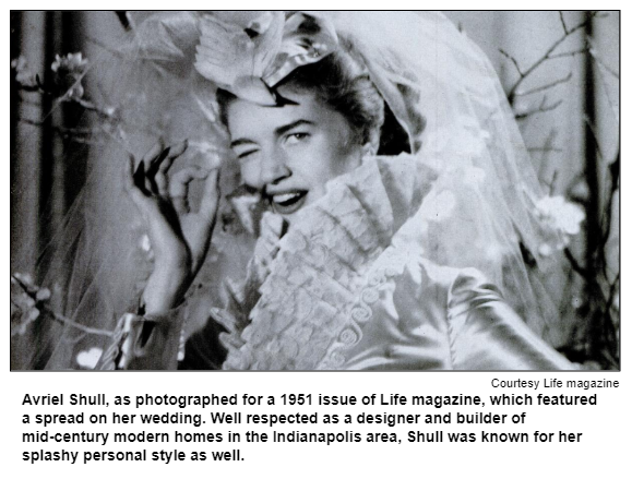Avriel Shull, as photographed for a 1951 issue of Life magazine, which featured a spread on her wedding. Well respected as a designer and builder of mid-century modern homes in the Indianapolis area, Shull was known for her splashy personal style as well.