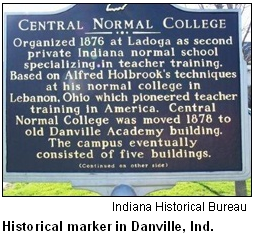 Central Normal College historical marker in Danville, Ind. Image courtesy Indiana Historical Bureau.