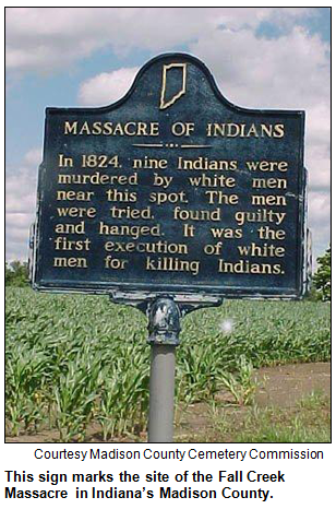 Historic marker at the site of the Fall Creek Massacre in Indiana's Madison County. Courtesy Madison County Cemetery Commission.