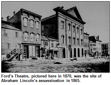 Ford's Theatre, pictured here in 1870, was the site of Abraham Lincoln's assassination in 1865.