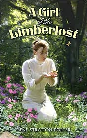 Girl of the Limberlost, by Gene Stratton Porter, Indiana author. Book cover.