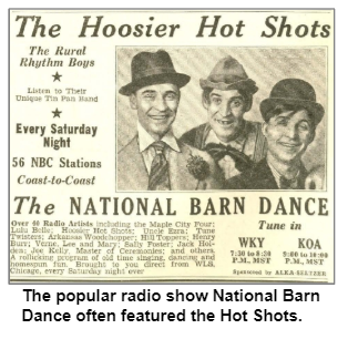 The popular radio show National Barn Dance often featured the Hot Shots.