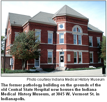 Indiana Medical History Museum, on the grounds of the former Central State Hospital in Indianapolis. Image courtesy of the Indiana Medical History Museum.