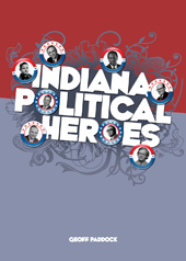 Indiana Political Heroes book cover.