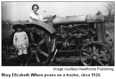 Mary Elizabeth Wilson poses on tractor, circa 1924. Image courtesy Hawthorne Publishing.