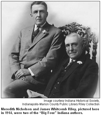 "Meredith Nicholson and James Whitcomb Riley, pictured here in 1914, were two of the ""Big Four"" Indiana authors. Image courtesy Indiana Historical Society."