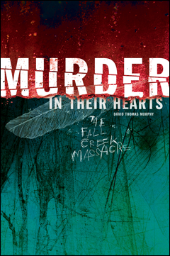 Book cover of Murder in Their Hearts, by David Thomas Murphy.