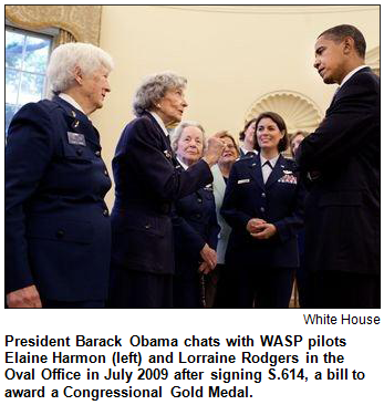 President Barack Obama chats with WASP pilots Elaine Harmon (left) and Lorraine Rodgers in the Oval Office in July 2009 after signing S.614, a bill to award a Congressional Gold Medal.