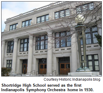 Shortridge High School served as the first Indianapolis Symphony Orchestra home in 1930. Image courtesy Historic Indianapolis blog.