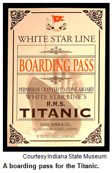 Boarding pass for the Titanic. Image courtesy Indiana State Museum.