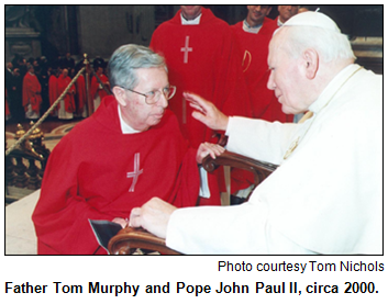 Father Tom Murphy and Pope John Paul II, circa 2000.