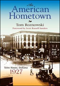 Book cover of An American Hometown, by Tom Roznowski.