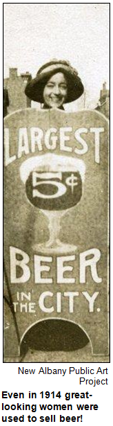 Beer ad from 1914, featuring pretty woman. Courtesy New Albany Public Art Project.