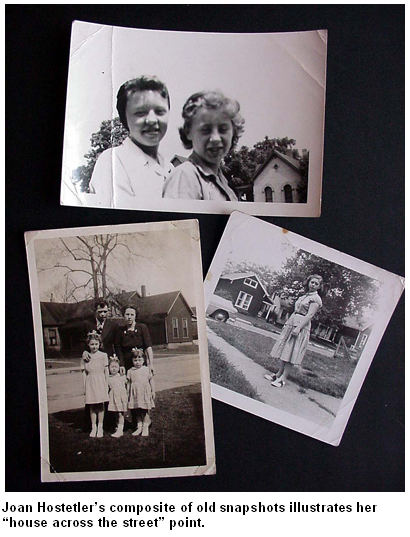 "Joan Hostetler's composite of old snapshots illustrates her ""house across the street"" point."
